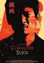 Cartaz de Corações Sujos, filme brasileiro de 2011 dirigido por Vicente Amorim, baseado no livro de mesmo nome de Fernando Morais